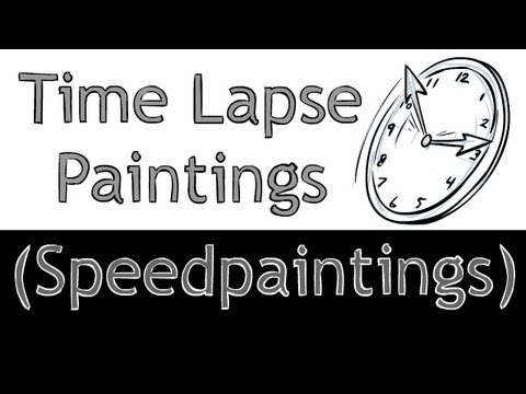How To Make Your Own Speedpainting (Time Lapse Video)