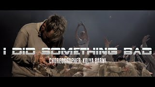 I Did Something Bad (Cover) | choreographer: Kolya Barni