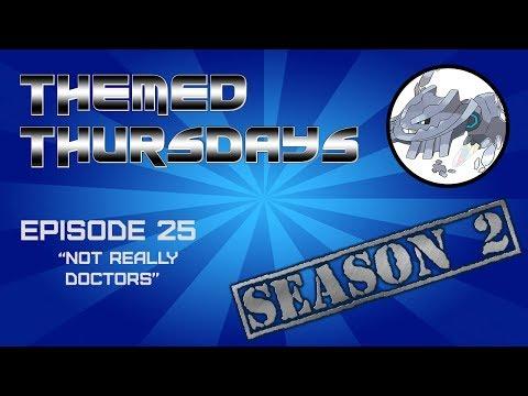"""Themed Thursdays S2E25   """"Not Real Doctors"""""""