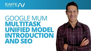 Google MUM MultiTask Unified Model Introduction And SEO