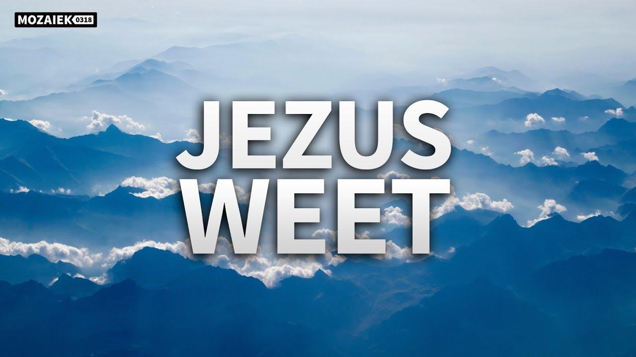 Preek: Jezus weet - Kees Kraayenoord