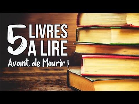 5 LIVRES A LIRE AVANT DE MOURIR