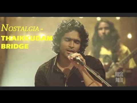 NOSTALGIA - Thaikkudam Bridge Full Song |...