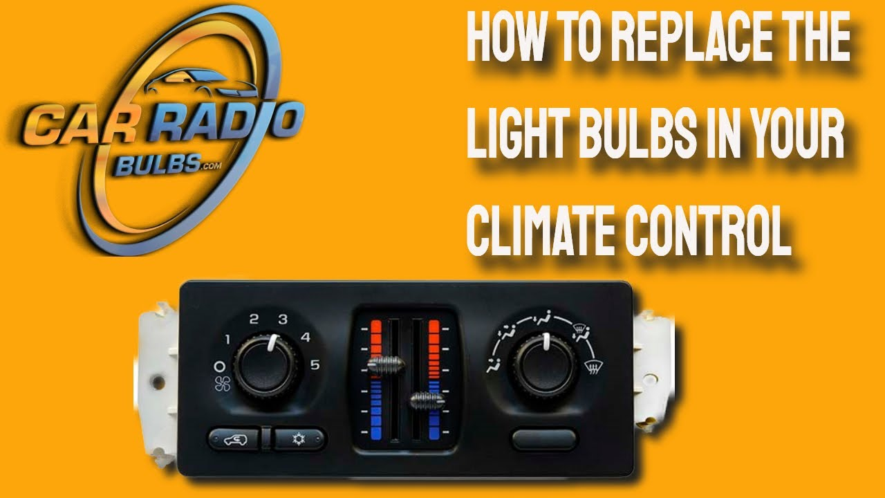 How To Replace The Light Bulbs In Your Climate Control Youtube