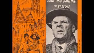 Paul und Pauline in Breslau – 1/2