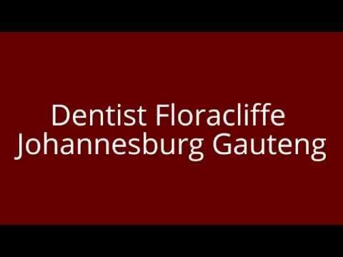 Dentist Floracliffe Johannesburg Gauteng