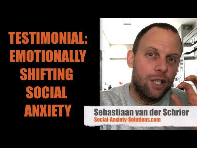 Testimonial: Emotionally Shifting Social Anxiety