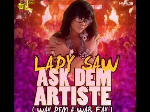 Lady Saw - Ask Dem Artist Various Artists Diss June 2014  @Lava_Vein @Jwonder21