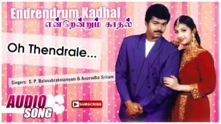 Oh Thendrale Song | Endrendrum Kadhal Tamil Movie | Vijay | Rambha | Manoj Bhatnagar | Music Master
