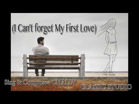 karen new song 2017 by Chally I can't forget My First Love