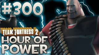 Team Fortress 2 Gameplay Hour Of Power Part 300