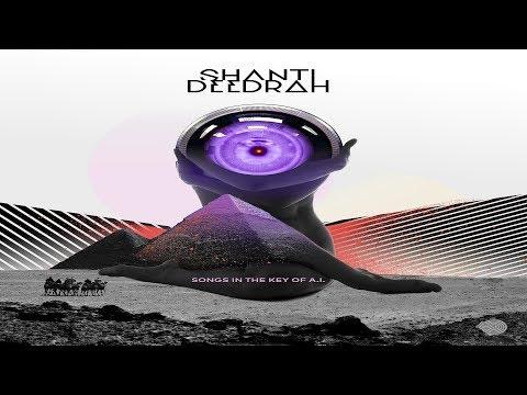 Shanti V Deedrah - Songs in the Key of A.I. [Full Album] ᴴᴰ