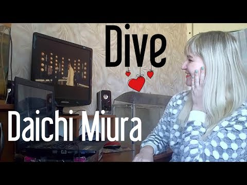 Daichi Miura - DIVE! |MV Reaction|