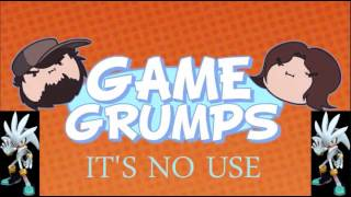 Repeat youtube video Game Grumps Remix - Silver's Theme Song (It's No Use!)