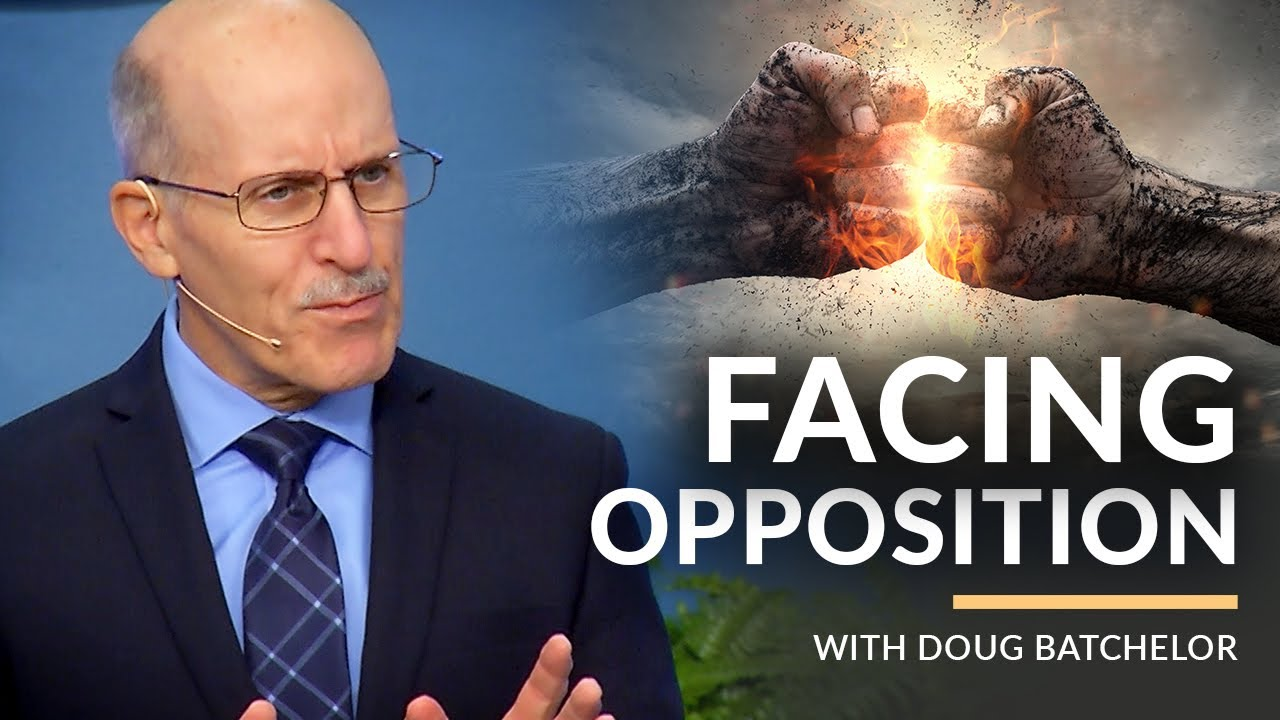 Facing Opposition with Doug Batchelor (Amazing Facts)