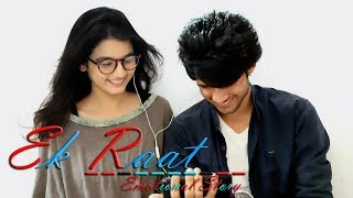 Ek Raat | Emotional Story | Best Love Video | ft Varun & Sonali
