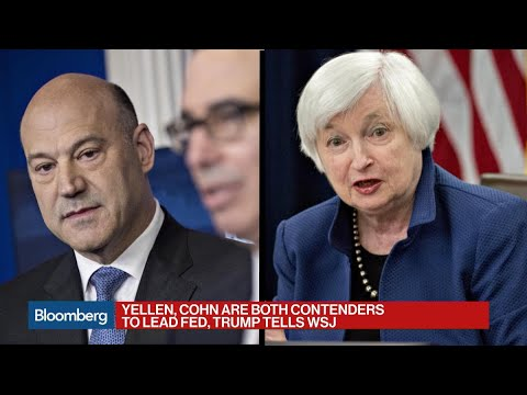 Trump Tells WSJ Yellen, Cohn Contenders to Be Fed Chair