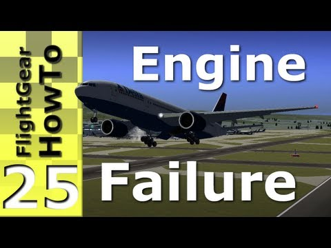 Single Engine Failure (777-200ER) - FlightGear HowTo #25