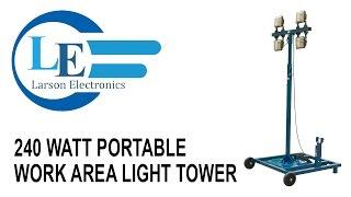 240 watt portable work area light tower extendable tower w wheels 4 60 watt led lights