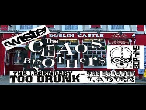 Chaos Brothers Dublin Castle Camden London 21st  Mar 2015
