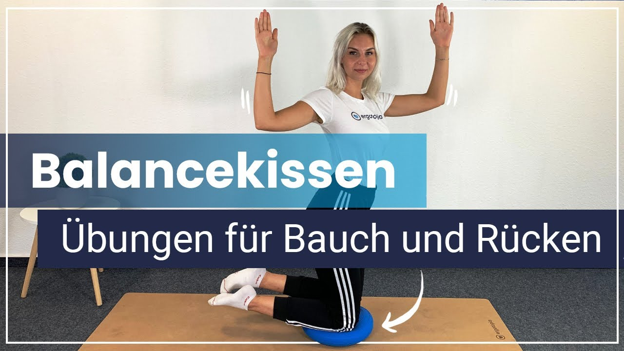 Übungen mit dem Balancekissen - Bauch und Rücken stärken