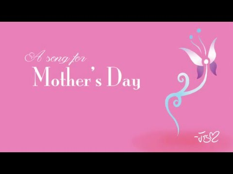 A Song for Mothers Day