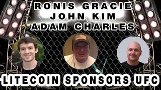 Ronis Gracie,  John Kim & Adam Charles - Litecoin Sponsors UFC 232 - Ultimate Fighting 💯💪