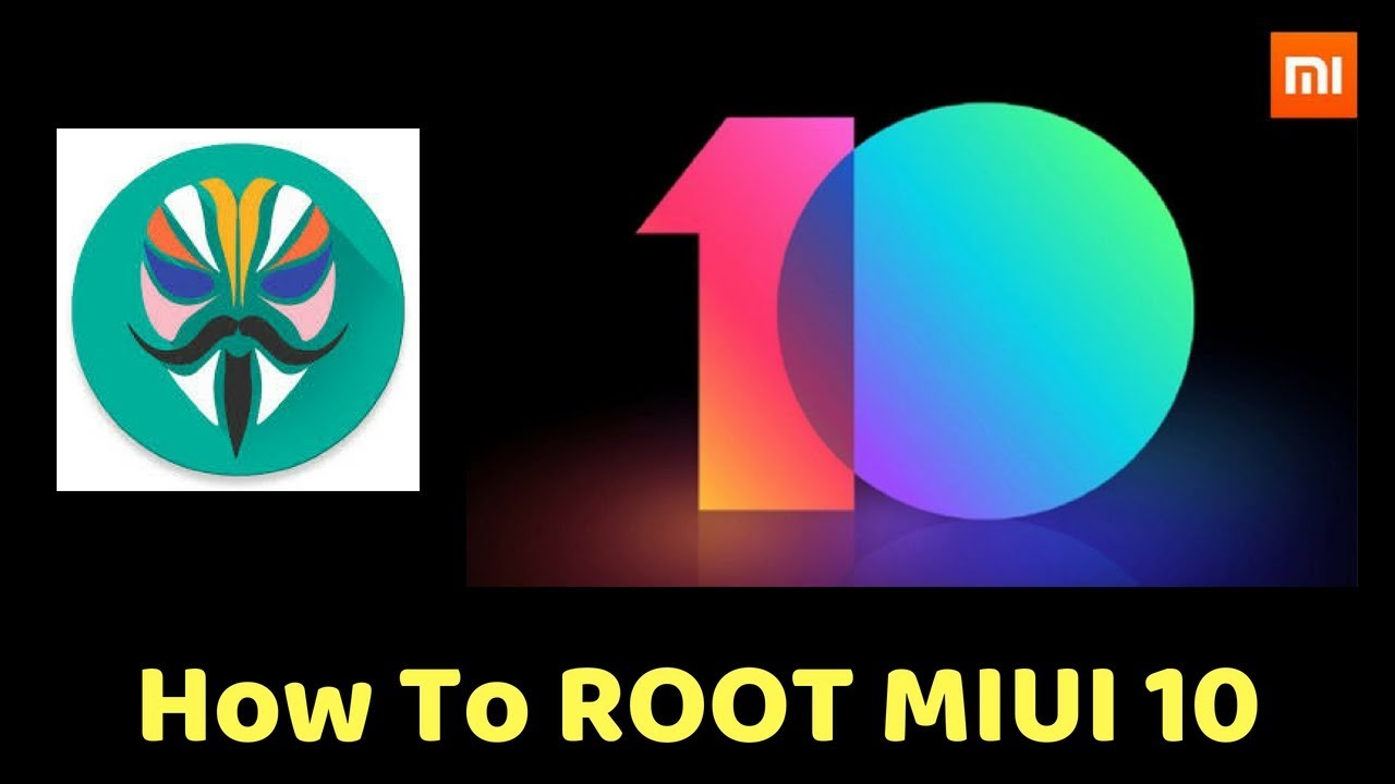 Root MIUI 10 With Magisk Manager - NO DATA LOSS