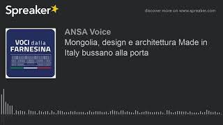 Mongolia, design e architettura Made in Italy bussano alla porta