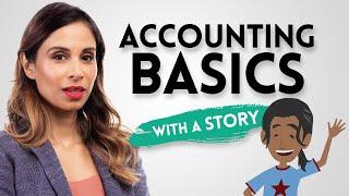 Accounting Basics Explained Through a Story