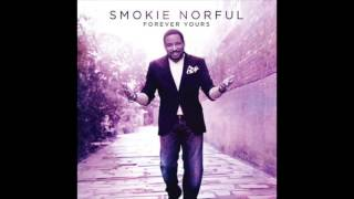 Smokie Norful - I