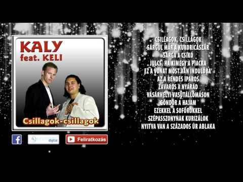 ✮ Kaly feat. Keli ~ Csillagok-csillagok   Pörgős mulatós dalok (teljes album) letöltés