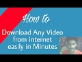Download Any Video From Internet Easily ~ YouTube ,Facebook ,VK, Vimeo More