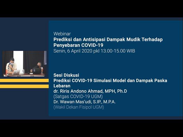 Sesi Diskusi Prediksi dan Antisipasi Dampak Mudik Terhadap Penyebaran COVID 19
