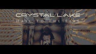 Crystal Lake - Hail To The Fire  (Official Music Video) thumbnail