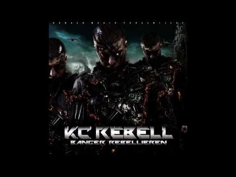 KC Rebell - Banger rebellieren