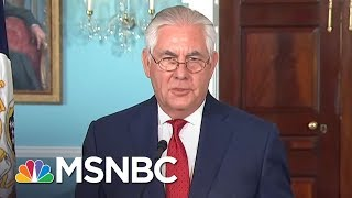 Secretary Rex Tillerson Does Not Deny Calling Donald Trump A 'Moron' | MTP Daily | MSNBC