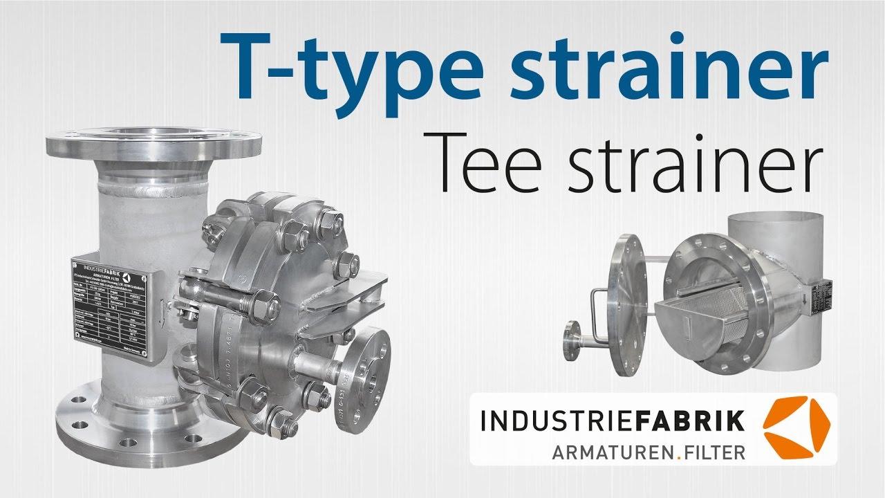 Schutzsiebe Form T T Type Strainers Tee Strainer