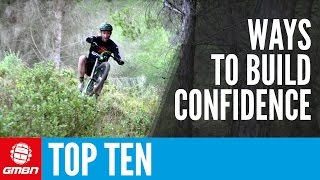 Top 10 Ways To Improve Confidence | MTB Skills
