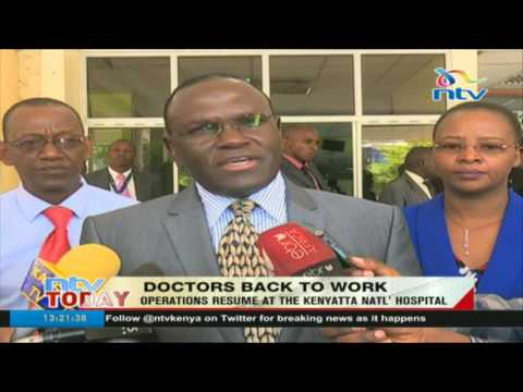Operations resume at the Kenyatta National Hospital