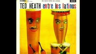 TED HEATH - FRENESI