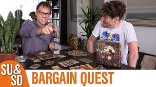 Bargain Quest - Shut Up & Sit Down Review