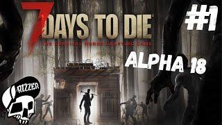 Szukamy Bazy w 7 Days to Die PL #1   Dzień 1   Alpha 18   Rizzer survival