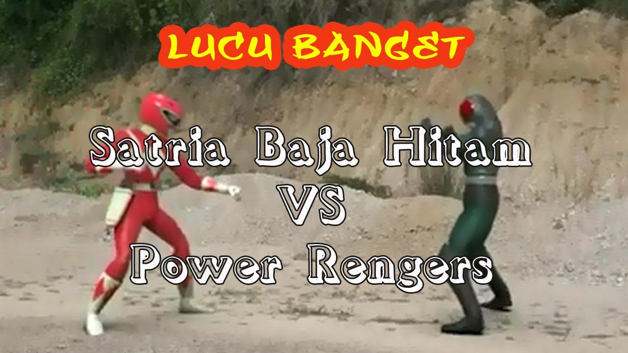 Lucu Banget Satria Baja Hitam VS Power Rangers Dijamin NGakak YouTube