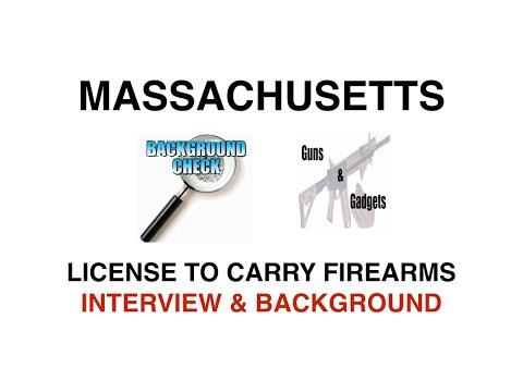 The Massachusetts Gun Permit Process (LTC) Part 3 Of 3: Interview & Background Checks