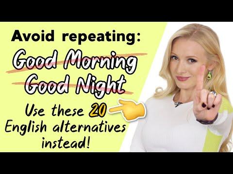 20 Different Ways To Wish 'Good Morning' & 'Good Night' - Alternative English Greetings!
