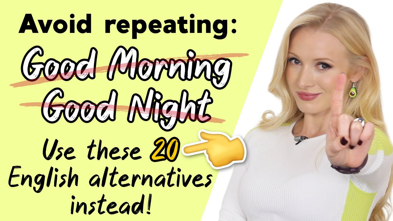 20 Different Ways To Wish Good Morning Good Night Alternative English Greetings Youtube