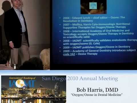 Dr. Bob Harris discusses the use of Ozone Oxygen in Dentistry at IAOMT 2010 San Diego