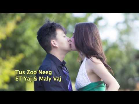 ET Yaj & Maly Vaj - Tus Zoo Neeg thumbnail