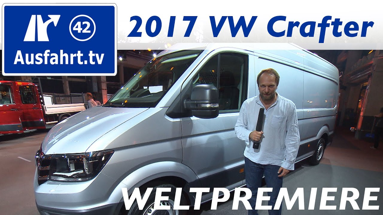 weltpremiere 2017 volkswagen crafter ii youtube. Black Bedroom Furniture Sets. Home Design Ideas